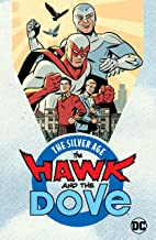 The Hawk and the Dove: The Silver Age (The Hawk and the Dove (1968-1969))