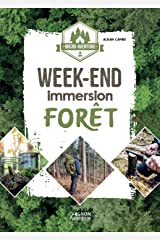 Micro-aventure : week-end immersion forêt Broché