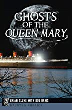 Ghosts of the Queen Mary (Haunted America)