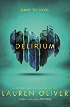 Delirium (Delirium Trilogy 1): From the bestselling author of Panic, soon to be a major Amazon Prime series (Delirium Series)