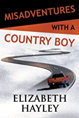 Misadventures with a Country Boy (Misadventures Book 17) Kindle Edition