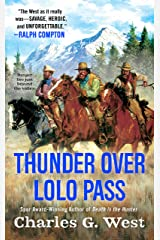 Thunder Over Lolo Pass Kindle Edition