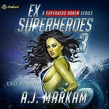 Ex-Superheroes 3: Ex-Superheroes