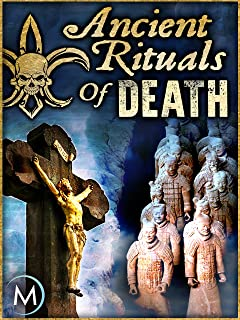 Ancient Rituals of Death