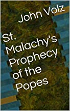 St. Malachy's Prophecy of the Popes