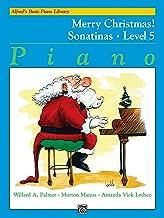 Alfred's Basic Piano Library Merry Christmas!, Bk 5: Sonatinas