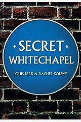 Secret Whitechapel Kindle Edition