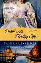 Death in the Floating City: A Lady Emily Mystery (Lady Emily Mysteries Book 7)