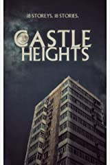 Castle Heights: 18 Storeys, 18 Stories Kindle Edition