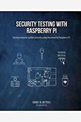 Security Testing with Raspberry Pi Kindle Edition