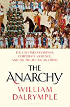 Download The Anarchy: The Relentless Rise of the East India Company PDF