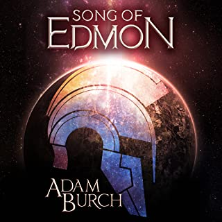 Song of Edmon: The Fracture Worlds, Book 1