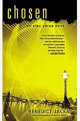 Chosen (Alex Verus Book 4) Kindle Edition
