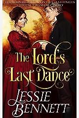 The Lord's Last Dance (The BainBridge - Love & Challenges) (The Regency Romance Story) Kindle Edition