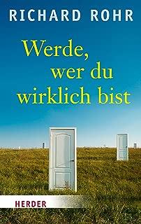 Werde, wer du wirklich bist (HERDER spektrum) (German Edition)