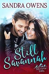Still Savannah (Blue Ridge Valley Series Book 3) Kindle Edition