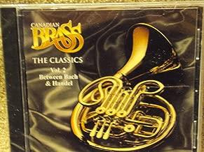 Canadian Brass: The Classics Vol 2 Between Bach & Handel