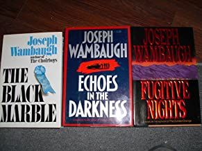 Joseph Wambaugh's 3 Books The Black Marble/Echoes In The Darkness/Fugitive Nights
