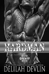 Hardman (Montana Bounty Hunters: Dead Horse, MT Book 3) Kindle Edition