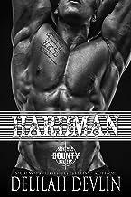 Hardman (Montana Bounty Hunters: Dead Horse, MT Book 3)