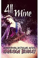 All Mine (Lust & Lyrics Book 2) Kindle Edition