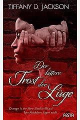 Der bittere Trost der Lüge: Thriller (German Edition) Kindle Edition