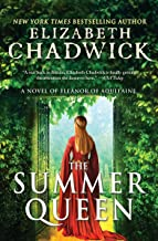 The Summer Queen: A Medieval Tale of Eleanor of Aquitaine, Queen of France (Eleanor of Aquitaine, 1)