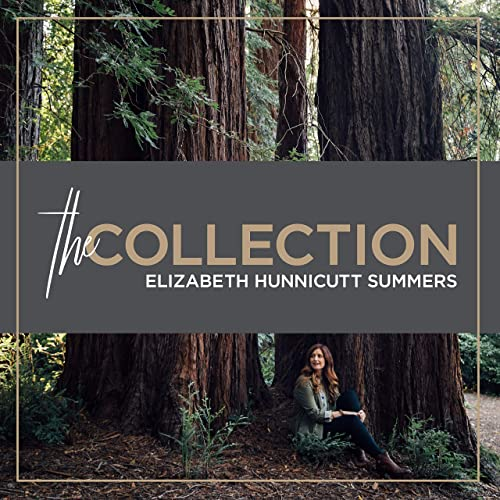 Elizabeth Hunnicutt Summers - The Collection 2019