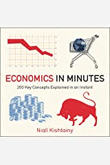 Economics in Minutes: 200 Key Concepts Explained in an Instant (English Edition) eBook Kindle