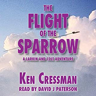 The Flight of the Sparrow: Larkin and Colt, Book 1