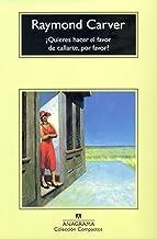 ¿Quieres hacer el favor de callarte, por favor? (Compactos nº 152) (Spanish Edition)