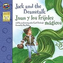Jack and the Beanstalk: Juan y los Frijoles Magicos – Bilingual English and Spanish Children's Fairy Tale Keepsake Stories, PreK–3