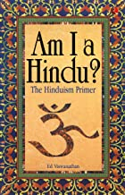 Am I a Hindu?: The Hinduism Primer (English Edition)