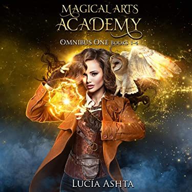 Magical Arts Academy: Books 1-4: Magical Arts Academy Omnibus, Book 1