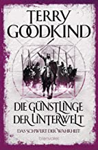 Das Schwert der Wahrheit 3: Die Günstlinge der Unterwelt (German Edition)