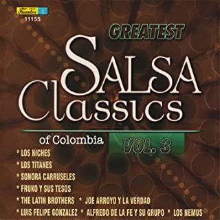 Greatest Salsa Classics Of Colombia, Vol. 3
