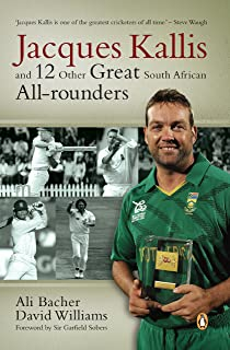 Jacques Kallis and 12 other great SA cricket all-rounders (English Edition)