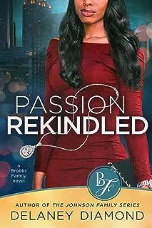 Passion Rekindled (Brooks Family Book 2)