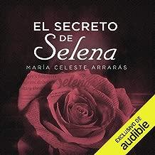 El Secreto De Selena [Selena's Secret]: La reveladora...