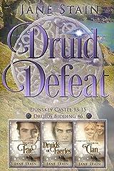 Druid Defeat: Dunskey Castle 13-15 (Druids Bidding Book 6) Kindle Edition