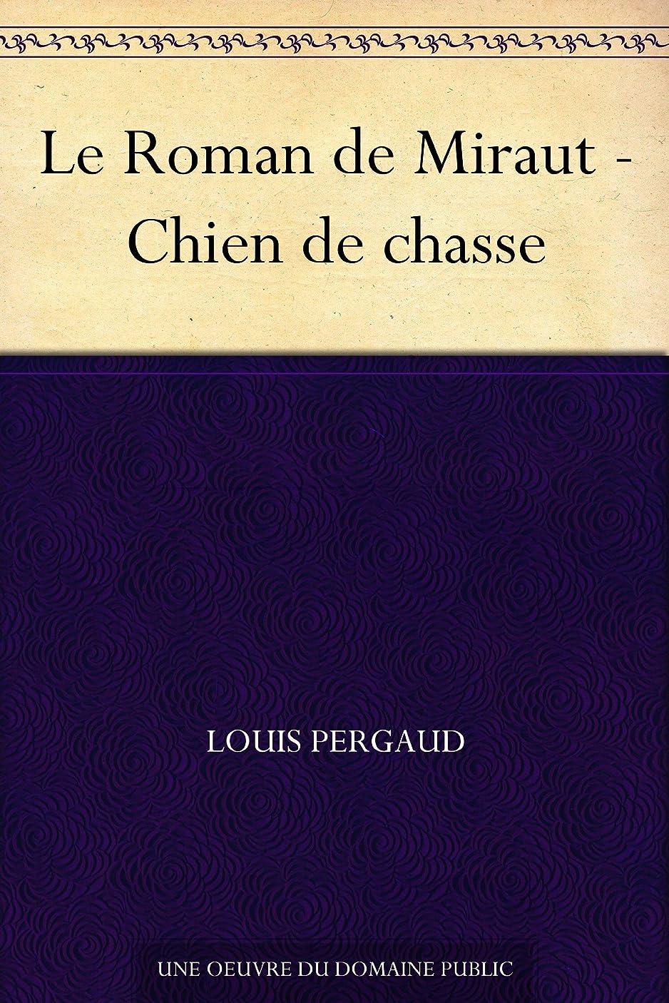 ジャニスエイリアン電子Le Roman de Miraut - Chien de chasse (French Edition)