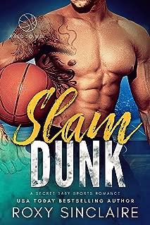 Slam Dunk: A Secret Baby Sports Romance (Pass To Win)