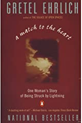 A Match to the Heart: One Woman's Story of Being Struck By Lightning Kindle Edition