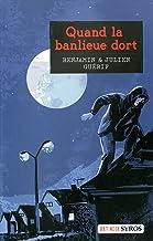 Quand la banlieue dort (Rat noir) (French Edition)