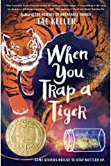 When You Trap a Tiger: (Winner of the 2021 Newbery Medal) Kindle Edition