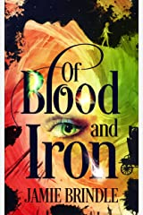 Of Blood And Iron (Tales from the Storystream Book 8) Kindle Edition