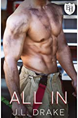 All In: An Everyday Heroes World Novel (The Everyday Heroes World) Kindle Edition
