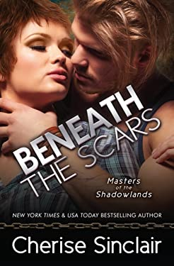 Beneath the Scars (Masters of the Shadowlands Book 13)