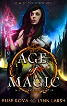 Age of Magic (Wish Quartet Book 4)