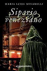 Sipario veneziano (Le indagini di Marco Pisani avogadore a Venezia Vol. 3) (Italian Edition) Versión Kindle